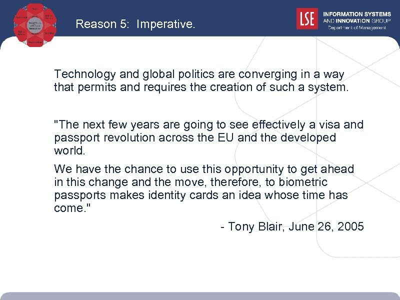 Reason 5: Imperative. Technology and global politics are converging in a way that permits