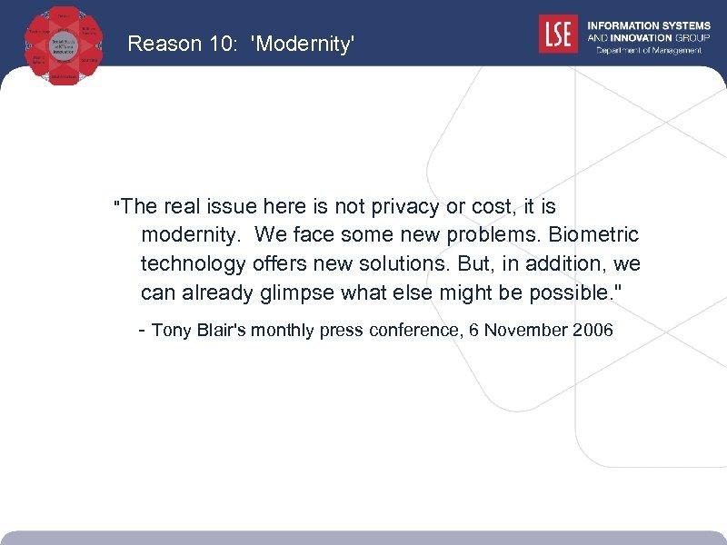 Reason 10: 'Modernity'