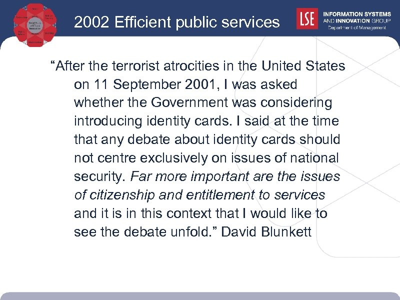 """2002 Efficient public services """"After the terrorist atrocities in the United States on 11"""