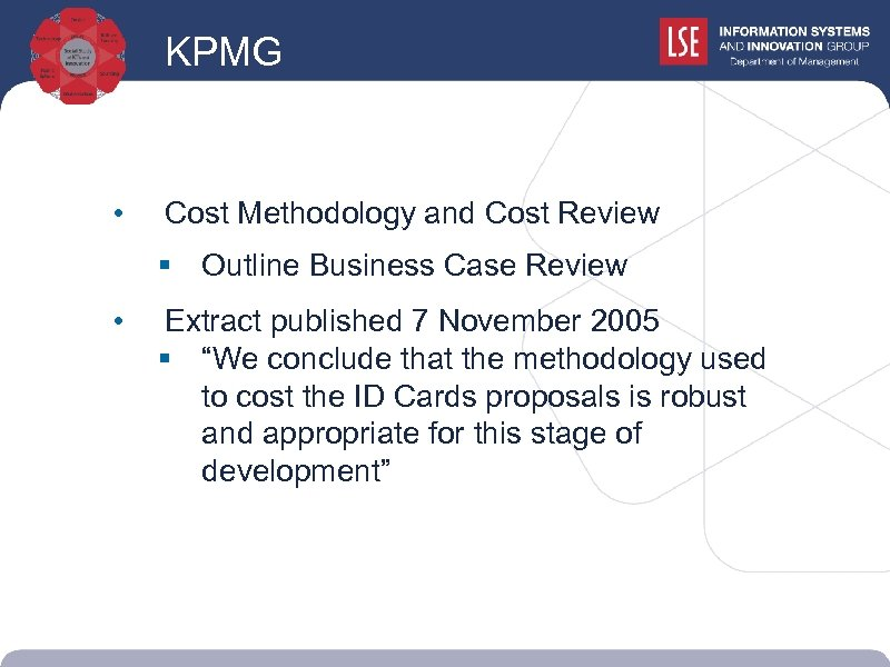KPMG • Cost Methodology and Cost Review § Outline Business Case Review • Extract