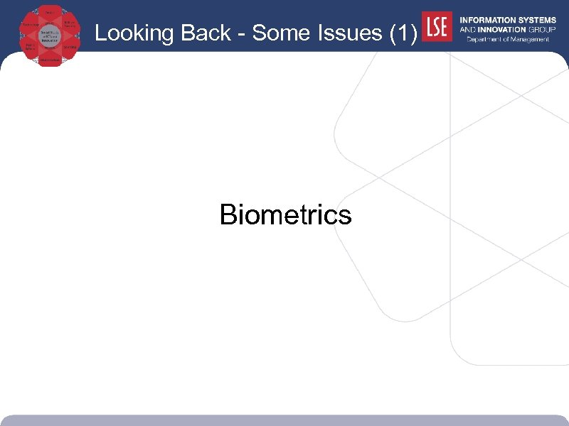 Looking Back - Some Issues (1) Biometrics