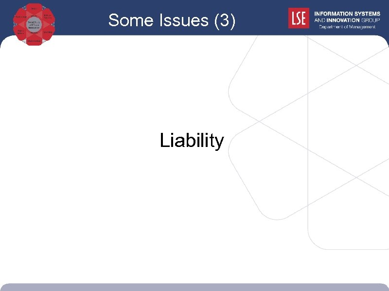 Some Issues (3) Liability