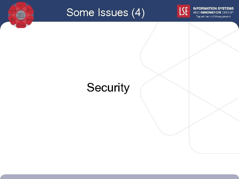 Some Issues (4) Security