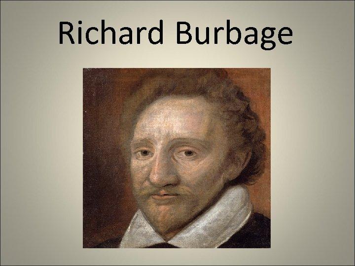 Richard Burbage
