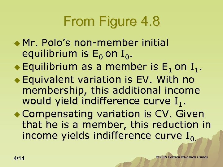 From Figure 4. 8 u Mr. Polo's non-member initial equilibrium is E 0 on