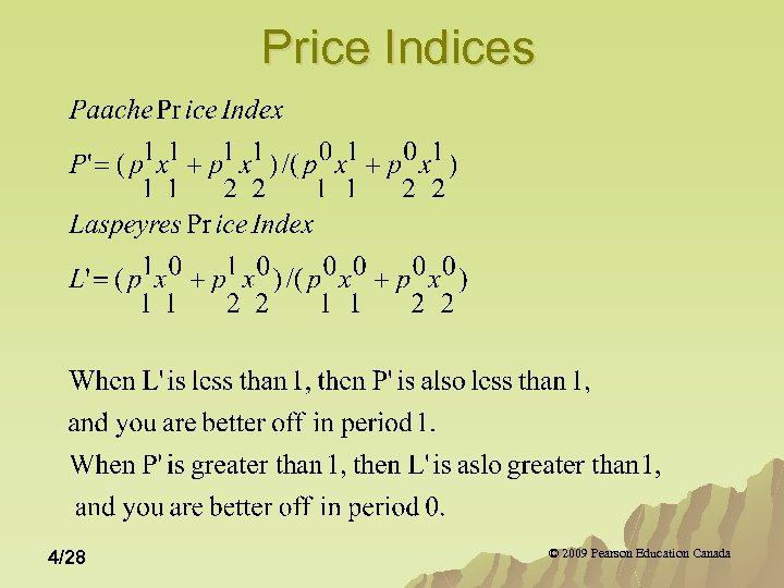 Price Indices 4/28 © 2009 Pearson Education Canada