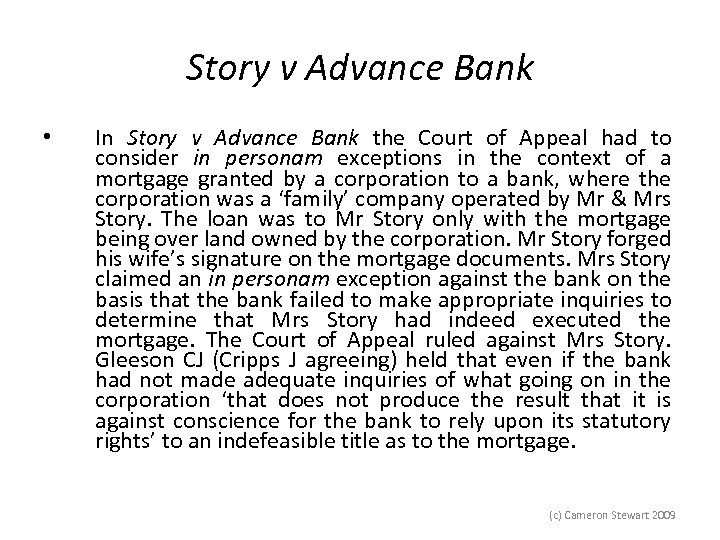 Story v Advance Bank • In Story v Advance Bank the Court of Appeal