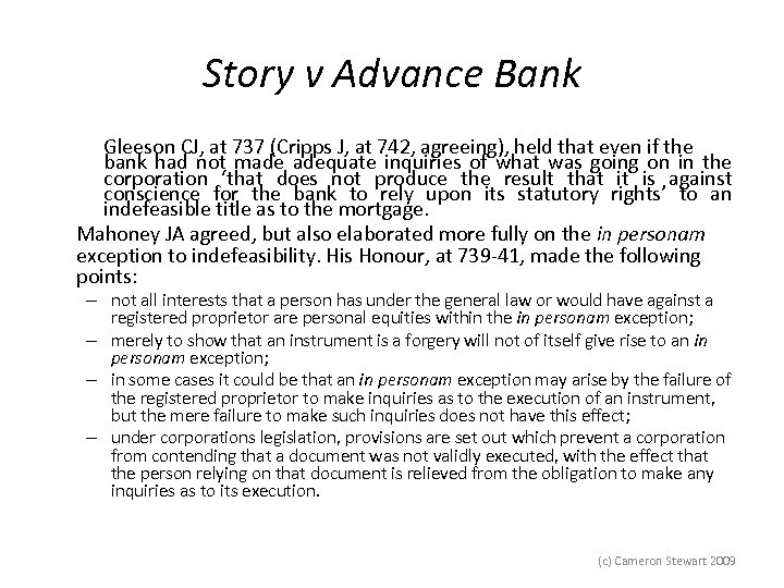 Story v Advance Bank Gleeson CJ, at 737 (Cripps J, at 742, agreeing), held