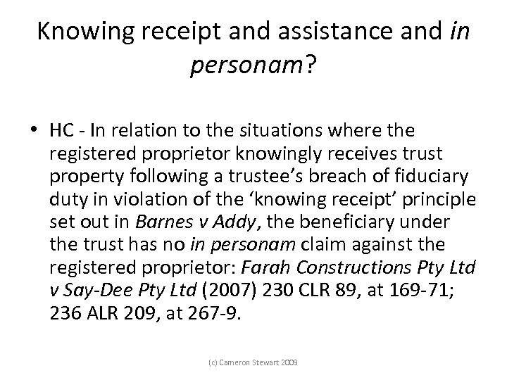Knowing receipt and assistance and in personam? • HC - In relation to the