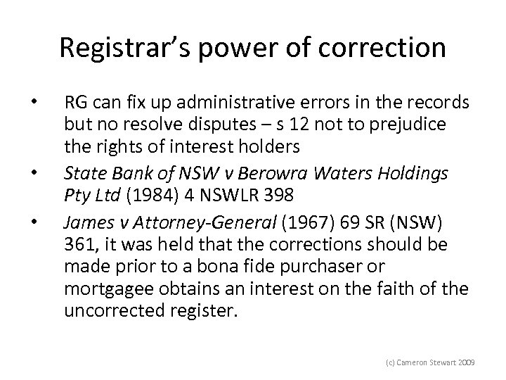 Registrar's power of correction • • • RG can fix up administrative errors in