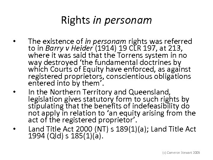 Rights in personam • • • The existence of in personam rights was referred