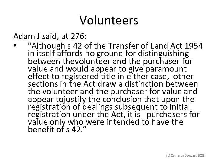 Volunteers Adam J said, at 276: •
