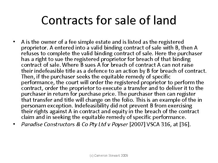 Contracts for sale of land • A is the owner of a fee simple