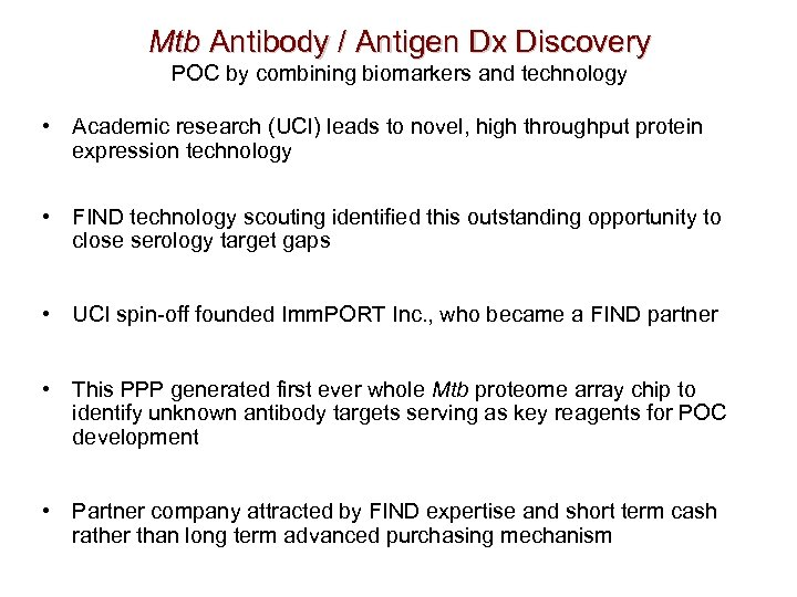Mtb Antibody / Antigen Dx Discovery POC by combining biomarkers and technology • Academic