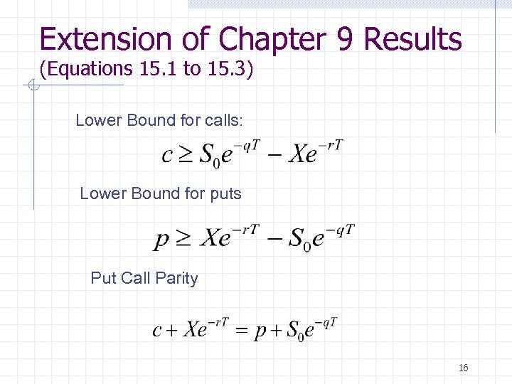 Extension of Chapter 9 Results (Equations 15. 1 to 15. 3) Lower Bound for