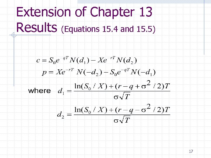 Extension of Chapter 13 Results (Equations 15. 4 and 15. 5) 17