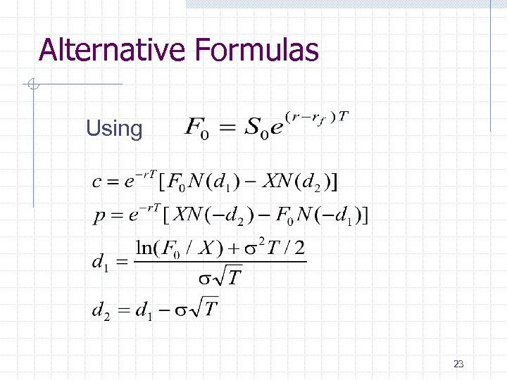 Alternative Formulas Using 23