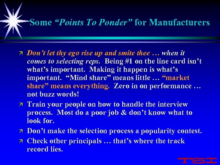 "Some ""Points To Ponder"" for Manufacturers ä ä Don't let thy ego rise up"