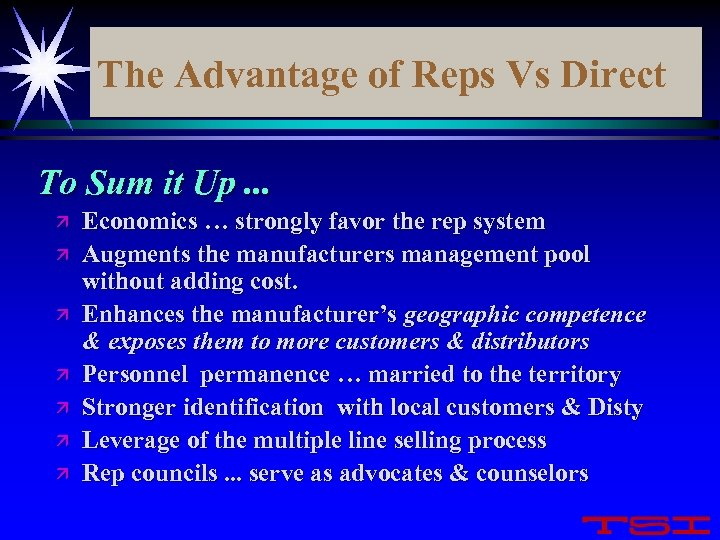 The Advantage of Reps Vs Direct To Sum it Up. . . ä ä