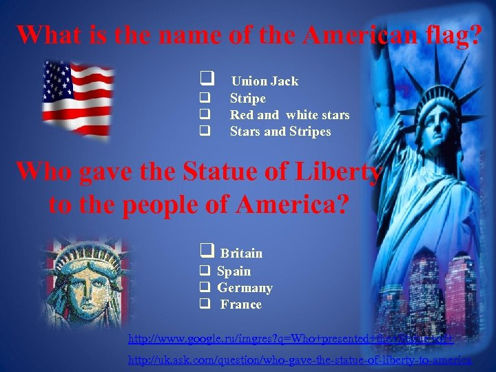 What is the name of the American flag? q Union Jack q Stripe q