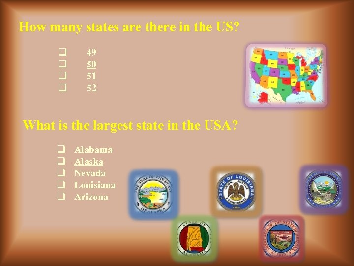 How many states are there in the US? q q 49 50 51 52