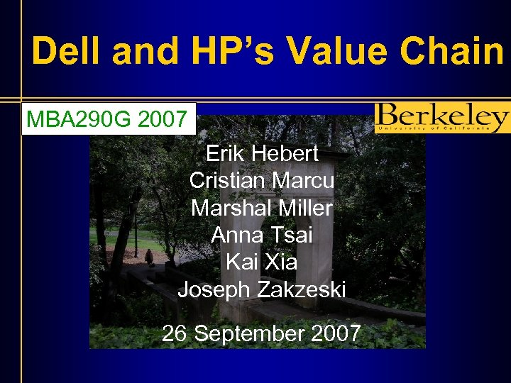 Dell and HP's Value Chain MBA 290 G 2007 Erik Hebert Cristian Marcu Marshal