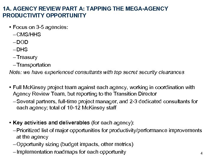 1 A. AGENCY REVIEW PART A: TAPPING THE MEGA-AGENCY PRODUCTIVITY OPPORTUNITY • Focus on