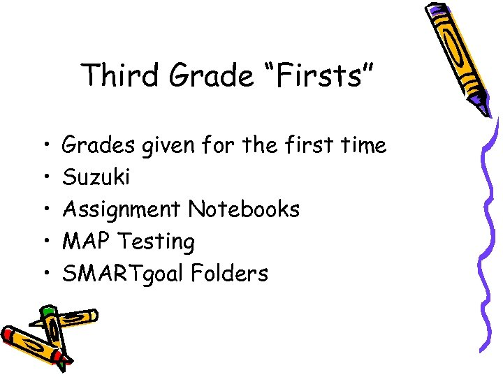 "Third Grade ""Firsts"" • • • Grades given for the first time Suzuki Assignment"