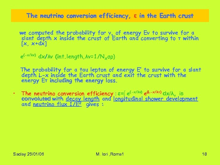The neutrino conversion efficiency, ε in the Earth crust we computed the probability for