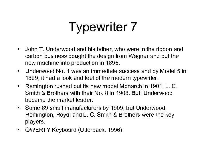 Typewriter 7 • John T. Underwood and his father, who were in the ribbon