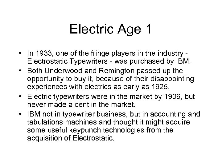 Electric Age 1 • In 1933, one of the fringe players in the industry