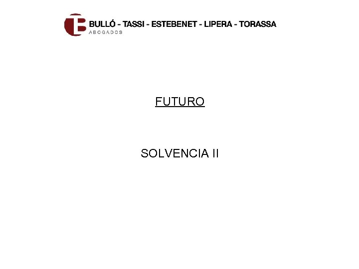 FUTURO SOLVENCIA II