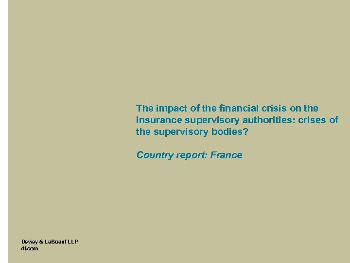 The impact of the financial crisis on the insurance supervisory authorities: crises of the