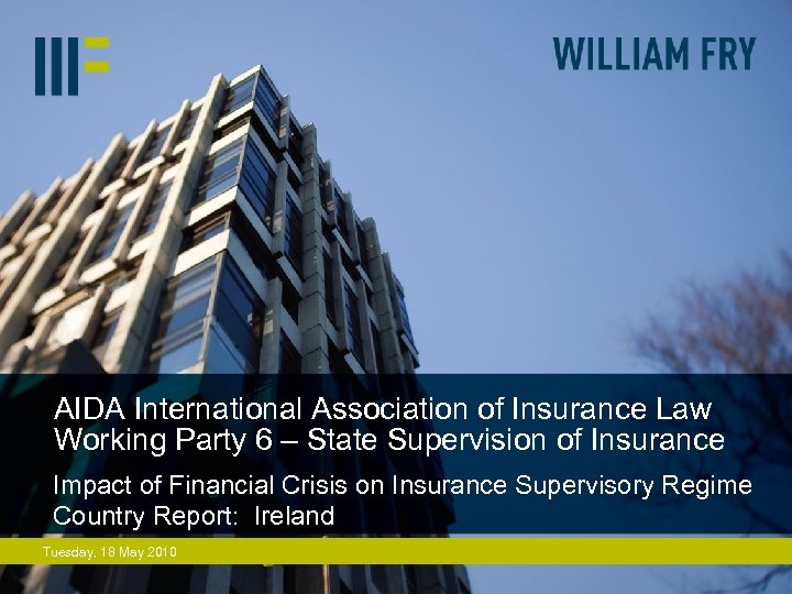 AIDA International Association of Insurance Law Working Party 6 – State Supervision of Insurance