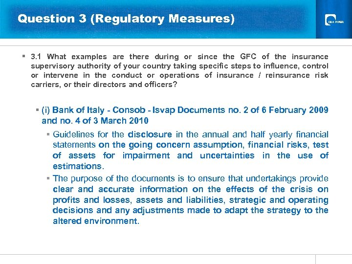 Question 3 (Regulatory Measures) § 3. 1 What examples are there during or since