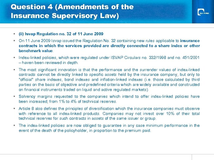 Question 4 (Amendments of the Insurance Supervisory Law) § (ii) Isvap Regulation no. 32