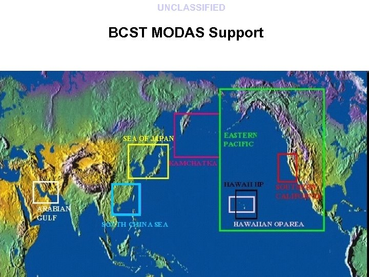 UNCLASSIFIED BCST MODAS Support