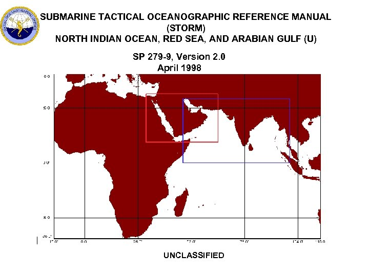 SUBMARINE TACTICAL OCEANOGRAPHIC REFERENCE MANUAL (STORM) NORTH INDIAN OCEAN, RED SEA, AND ARABIAN GULF