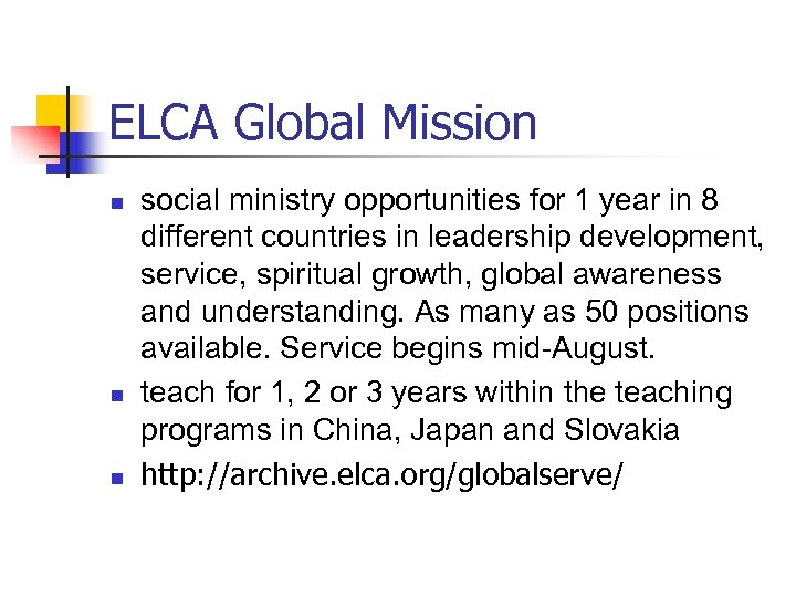 ELCA Global Mission n social ministry opportunities for 1 year in 8 different countries