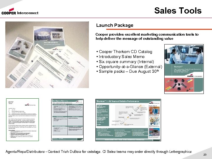 Sales Tools Interconnect Launch Package Cooper provides excellent marketing communication tools to help deliver