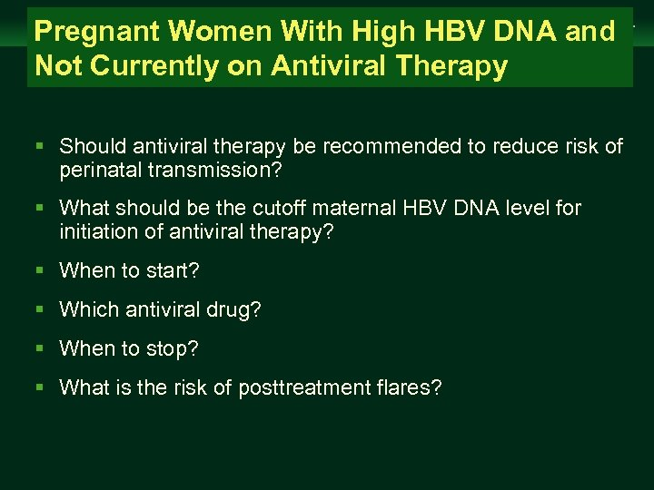 Management of Chronic Hepatitis B Virus Infection in Women of Reproductive Age Pregnant Women