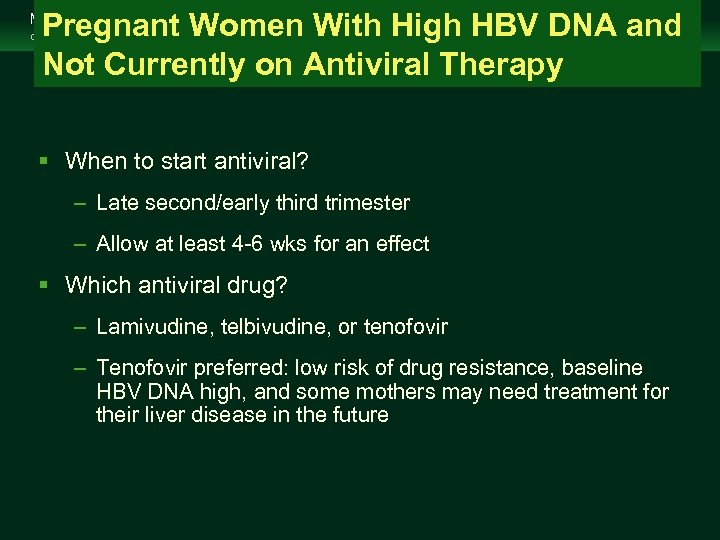 Pregnant Women With High HBV DNA and Not Currently on Antiviral Therapy Management of