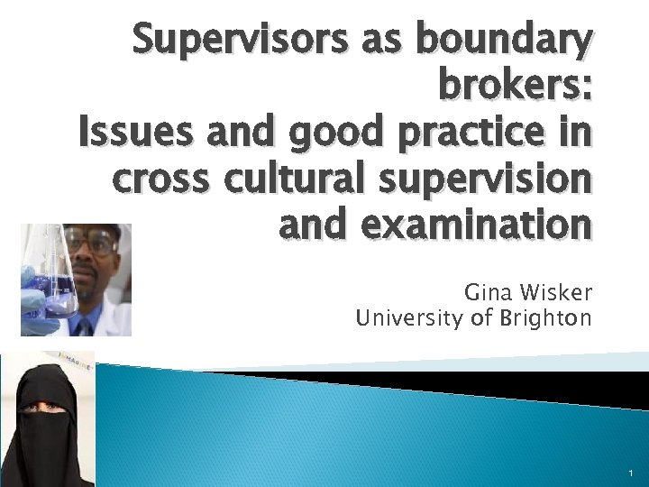 Supervisors as boundary brokers: Issues and good practice in cross cultural supervision and