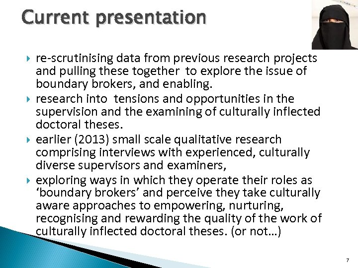 Current presentation re-scrutinising data from previous research projects and pulling these together to explore