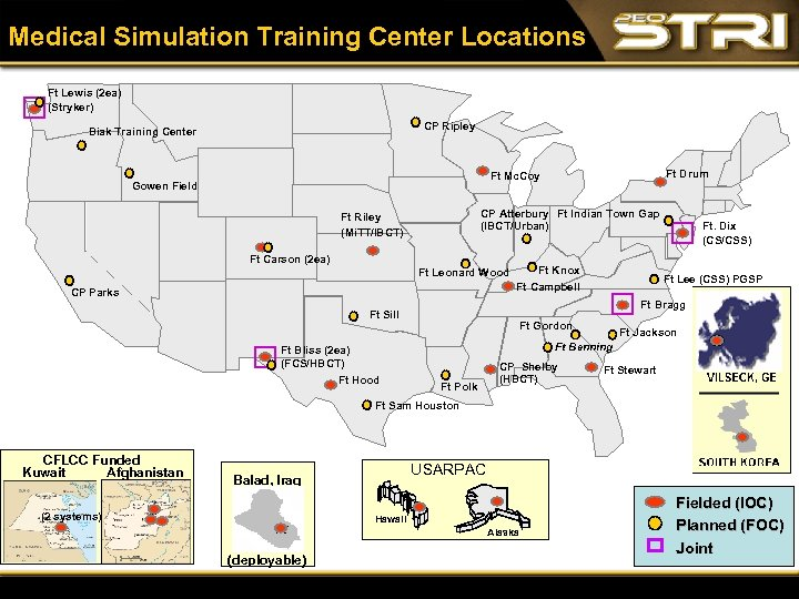 Medical Simulation Training Center Locations Ft Lewis (2 ea) (Stryker) CP Ripley Biak Training