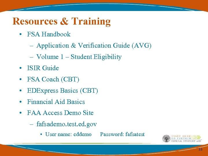 Resources & Training • FSA Handbook – Application & Verification Guide (AVG) – Volume
