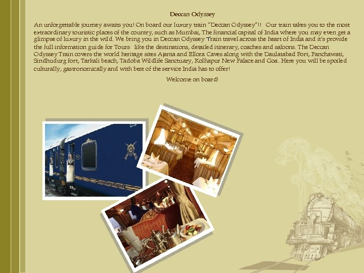 "Deccan Odyssey An unforgettable journey awaits you! On board our luxury train ""Deccan Odyssey""!!"
