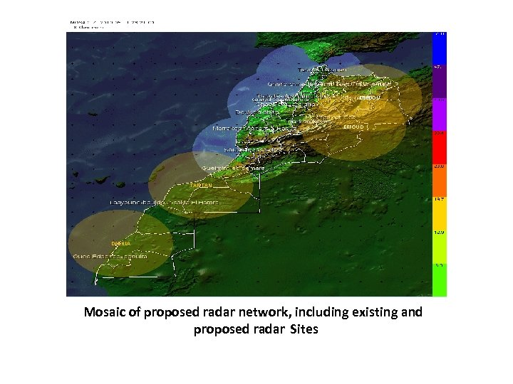 DEBDOU ERFOUD TAN DAKHLA Mosaic of proposed radar network, including existing and proposed radar