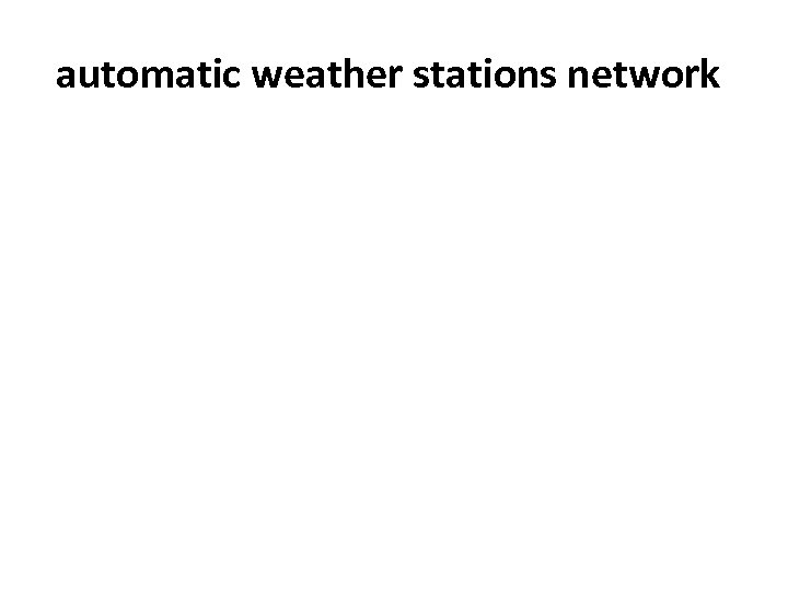 automatic weather stations network