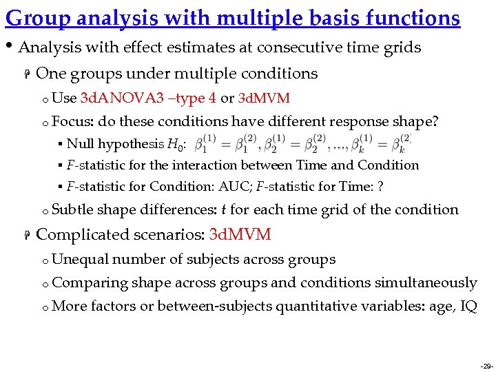Group analysis with multiple basis functions • Analysis with effect estimates at consecutive time